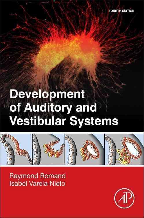 Development of Auditory and Vestibular Systems By Romand, Raymond (EDT)/ Varela-Nieto, Isabel (EDT)
