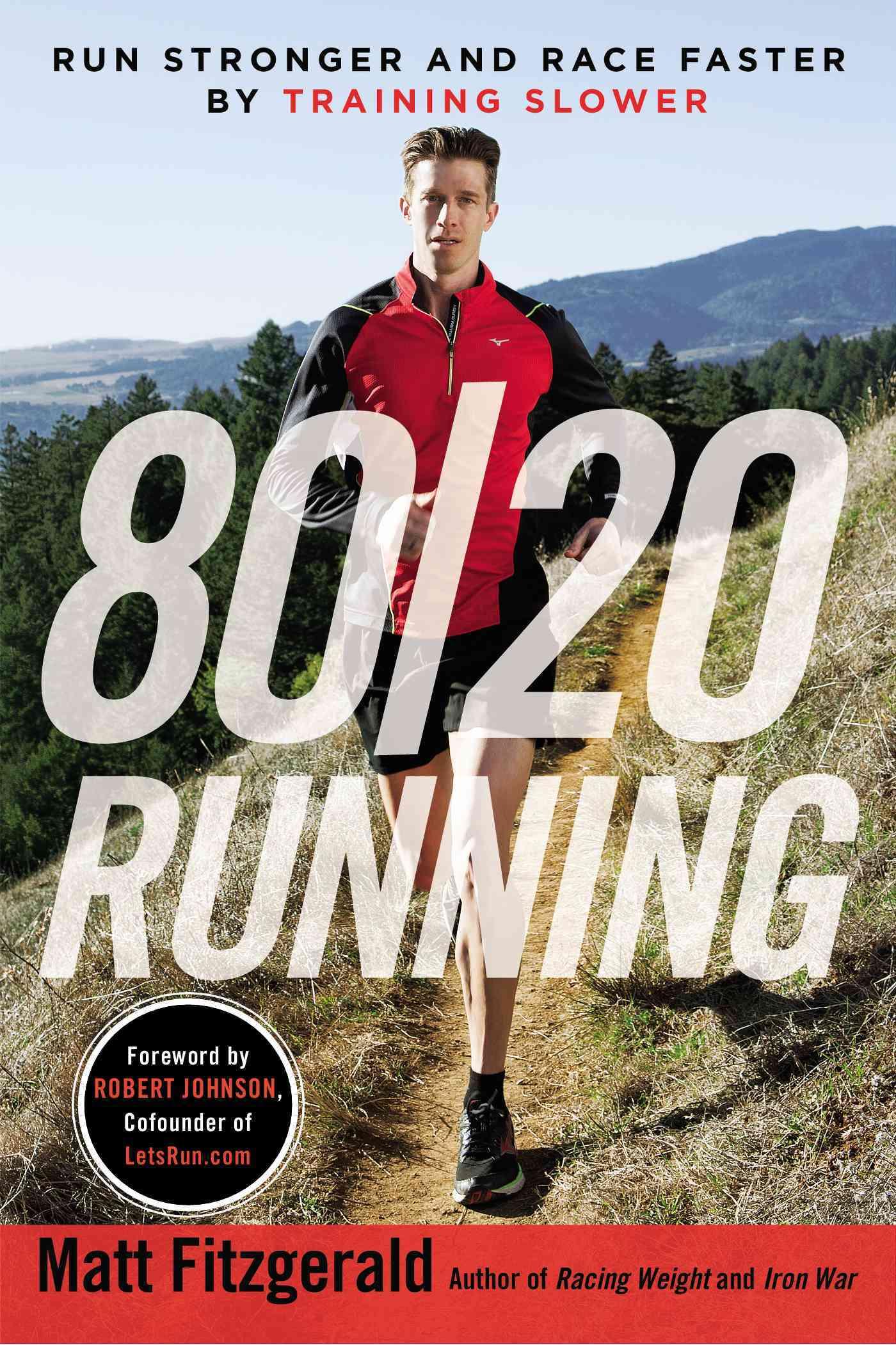 80/20 Running By Fitzgerald, Matt/ Johnson, Robert (FRW)