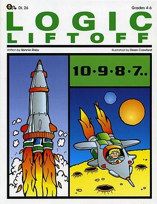 Logic Liftoff By Risby, Bonnie